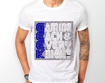 GEEK -  Gaming Each & Every Knight tshirt