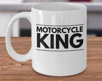 Motorcycle King - Motorcycle Coffee Mug - Motorcycle Gift For Him - Biker Gift Idea - Motorcycle Lover Gift