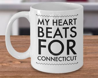 Cool Connecticut Mug - Gift For Connecticuter - The Constitution State - My Hearts Beats For Connecticut - Inexpensive Connecticut Cup