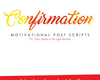 Confirmation: Motivational Post Scripts