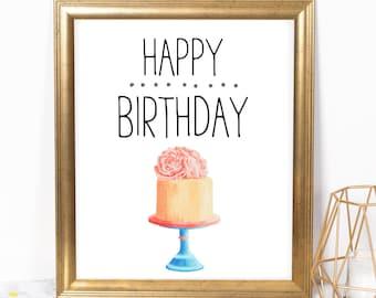 Happy Birthday Cake 8x10 Printable, Instant Download, Birthday Printable, Birthday Poster, Cake Party Sign, Dessert Bar, Girl Birthday Sign
