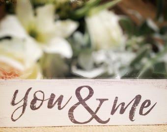 "Mini sign ""You and Me"""