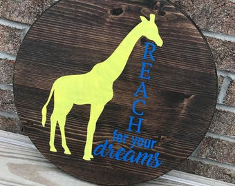 Reach for your dreams - Wood sign