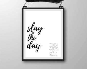 Printable Slay The Day Wall Art