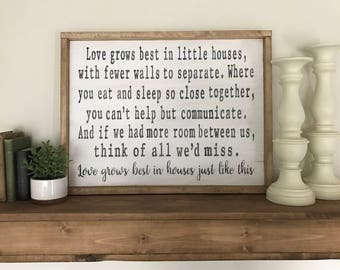 Love Grows Best in Little Houses-Rustic Wood Decor-Wood Signs