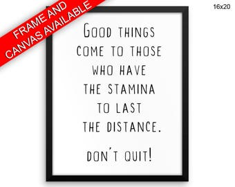 No Quitting Printed  Poster No Quitting Framed No Quitting Inspirational Art No Quitting Inspirational Print No Quitting Canvas No Quitting
