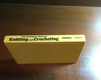 The Complete Book of Knitting and Crocheting