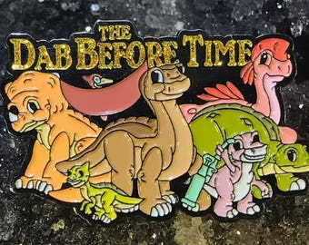 Dab before time land before time Enamel Hat Pin Festival Pin Grateful Dead Pin Bassnectar Pin
