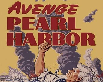 WW II War Poster Avenge Pearl Harbor