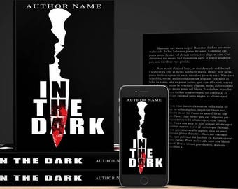 Premade ebook and print Book Cover - In The Dark