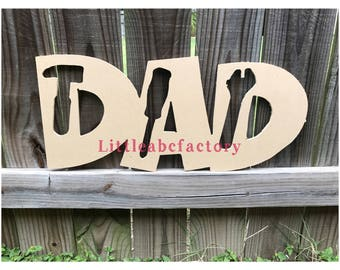 Unfinished dad sign