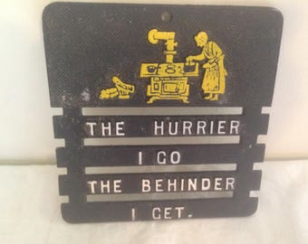 The Hurrier I Go Aluminum Trivet Vintage 1960s Country Kitsch Cottage Kitchen Home Decor