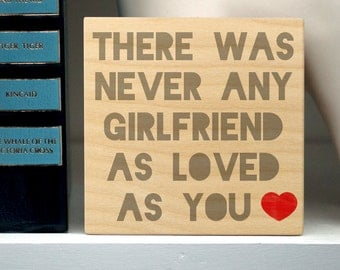 """Valentines Gift for Girlfriend- Love Sign for Girlfriend- Never Any Girlfriend as Loved as You Art Block Sign- 4"""" x 4"""" Gift from Boyfriend"""