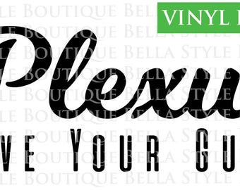 Plexus Love Your Guts VINYL DECAL