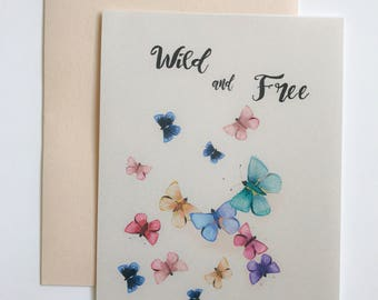 Greeting Card - Be Wild and Free