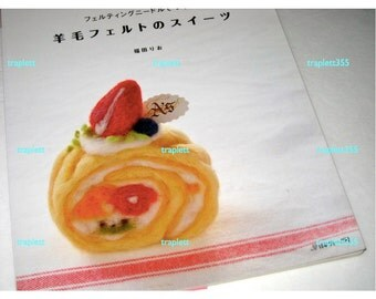 Japanese Craft Pattern Book Needle Felted Toy Desserts