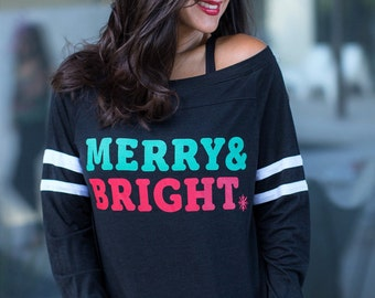 Merry & Bright.  Wide Shouldered Sporty Long Sleeved Tee.  Wide Shoulder Top.  Made in the USA.  Holiday Christmas Shirt