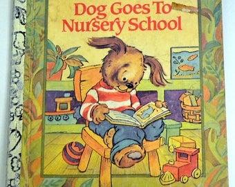 Dog Goes to Nursery School Vintage Children's Book  First  Little Golden Book
