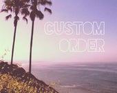 Custom Order for cshyanne
