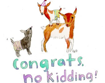 Congrats, No Kidding