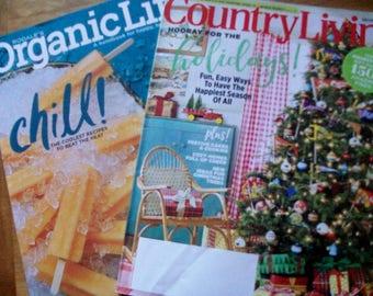 Organic Life (Summer 2016)    Country Living (December 2016)  TWO Magazines