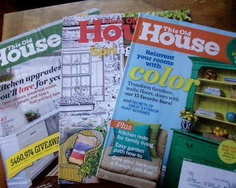 Three THIS OLD HOUSE magazines  May 2012, Aug 2012 March/April 2017