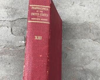 Pharmacy Book - Pharmacoepia of the United States Volume XIII