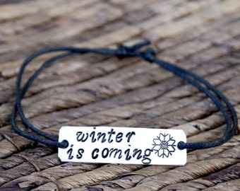 Winter is Coming, Game of Thrones Quotes, Personalized, Engraved Bracelet, Aluminum, Hand Stamped,Gift, Couples Bracelet, Message Bracelet,