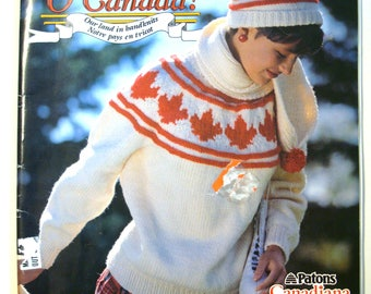 Patons 526 Knitting Patterns O CANADA Family Patterns Canada 150 Hand Knit Designs Sweaters Cardigans Jumpers Pullovers Maple Leaf RCMP Loon