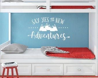 Wall Decal for Kids Room, Say Yes to New Adventures, Mountains and arrows Nursery Wall Sticker, Explorer Woodland Decor