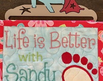 Quilted Mini Wall Life is Better with Sandy  Toes . . . Metal  Wall  Hanger Included