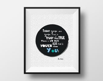 Youer than You INSTANT DOWNLOAD Dr. Seuss Print // Wall Art // Nursery Print // Home Decor
