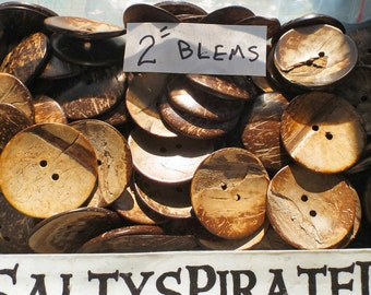 """25 very large coconut shell buttons, 2"""" buttons, 50mm, blems, seconds, buttons with Lots of Character"""