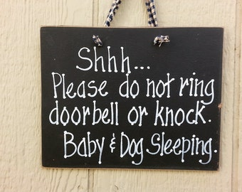 Shhhh, Quiet sign, baby dog sleeping, Do not knock or ring bell, door house