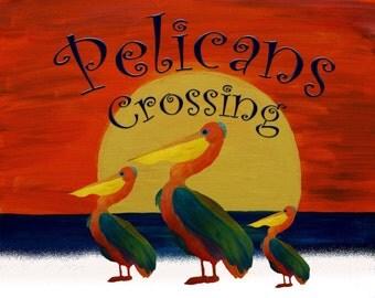 Pelicans crossing pelican poster print from my art