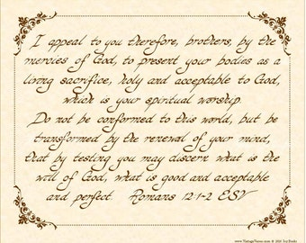 ROMANS 12:1-2 --- 8 X 10 Hand Written Calligraphy Art Print on Natural Parchment in Sepia Brown Ink