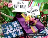 How To Gift Wrap Dennison Way Christmas Birthday Wedding Baby Square Round Unboxed Presents Ribbons Bows Directions Craft Pattern Leaflet