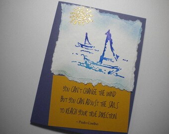 TRUE DIRECTION ~ Mixed Media Greeting Card, quote by Paulo Coelho