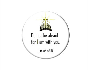 Isaiah 43:5 Christian Bible Verse  Refrigerator Magnet Scripture Fridge Magnet Do Not be Afraid for I am with You