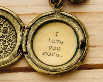 I love you more Locket - Quote Locket