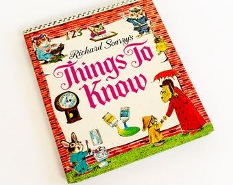 Vintage 1970s Childrens Book / Richard Scarry's Things To Know 1971 Hc / ABCs Colors Months Numbers Holidays Seasons Weather and More
