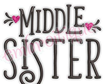 Middle Sister with Hearts  - sibling design  -Instant Download Machine Embroidery Design