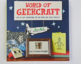 World of Geekcraft by Susan Beal, How To Book, Alternatvie Crafts, Upcycling, Recycling, Craft Projects, Instruction Book