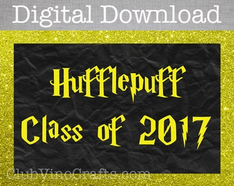 Harry Potter Digital Download - Hufflepuff Class of 2017