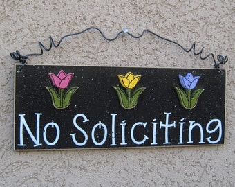 Free Shipping - NO SOLICITING SIGN with 3 tulips (black) for home and office hanging sign