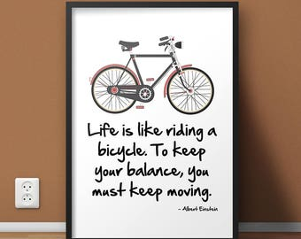Bicycle Inspirational Wall Art Print, Printable Art, Motivational Bike Quotes Wall Decor, Housewarming Present, Home Staging Room Decor Art