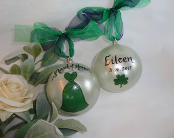 Bridesmaid Gifts, ST. PATTY'S DAY, Hand Painted Bridesmaid Ornaments, Bridesmaid Gifts, Wedding Ornament, Bridal Party Gifts, Personalized