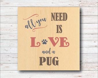 Dog Wall Decor, Pug, Pugs, Dog Breeds, Wood Signs, Rustic, Dog, All You Need Is Love, Dog Home Decor, Home Decor, Living Room