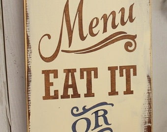 Today's Menu Sign/Eat It or Go Hungry/Kitchen Sign/Kitchen Decor/Blue/BrownKitchen Decor