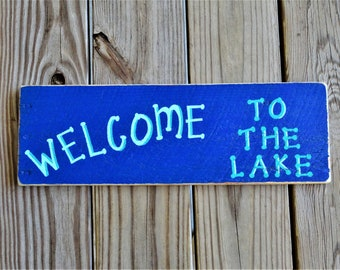 WELCOME To The Lake Sign - Lake House Decor - Boathouse/Porch/Deck/Cottage/Cabin/Dock - Rustic Country - Recycled Wood Sign - Royal Blue